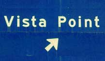 Be on the lookout for Blue Vista Point Signs. They'll tell you where some of the best sight seeing spots are in Big Sur.
