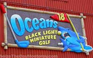 Ocean's 18 Miniature Golf is great fun for the kids on those rainy days if you've already been to the Monterey Aquarium